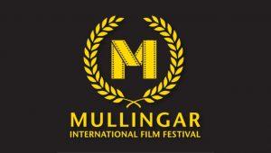 Mullingar International Film Festival announces Irish and International Award Winning Short Film Selections